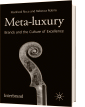 Ricca/Robins, Meta-luxury, Brands and the Culture of Excellence (2008)