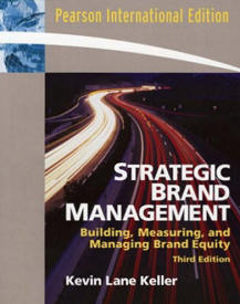 Strategic Brand Management von Kevin Lane Keller (3. Auflage 2008)