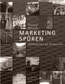 Marketing spüren von Christian Mikunda (2007)