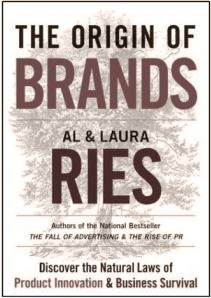 The Origin of Brands von Al & Laura Ries (2004)